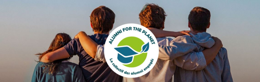 L'Association des Diplômés soutient Alumni For The Planet !